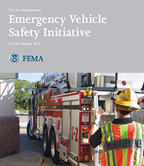 FEMA/USFA Report: Emergency Vehicle Safety Initiative (2014)